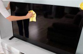بهترین روش ها برای تمیز کردن صفحه نمایش تلویزیون و لپ تاپ